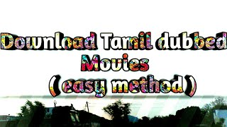 How to download English movie in Tamil (very easy)