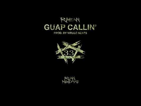R - Mean - Guap Calling (Official Audio)