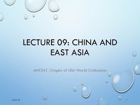 Lecture 09   China and East Asia