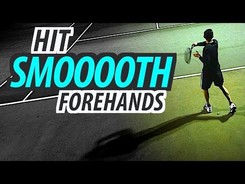 How to Hit a SMOOTH and Effortless Forehand - tennis lesson (Part 3 of 3)