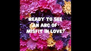 Presenting Misfit in Love <3