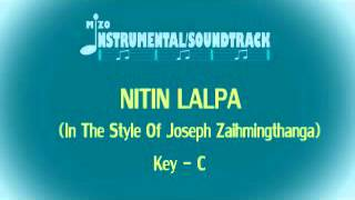 NITIN LALPA Instrumental/Soundtrack (In The Style Of Joseph Zaihmingthanga)