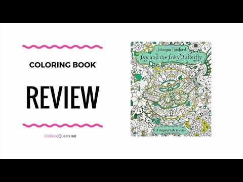 ivy-and-the-inky-butterfly-coloring-book-review---johanna-basford-(us-edition)-&-mediums-test