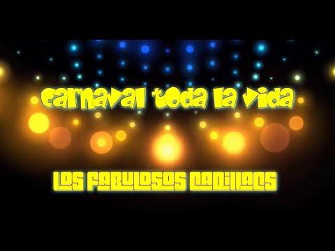 Carnaval Toda La Vida Los Fabulosos Cadillacs Con Letra Youtube