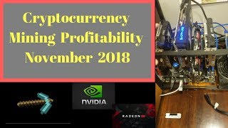 Cryptocurrency Mining Profitability November 2018