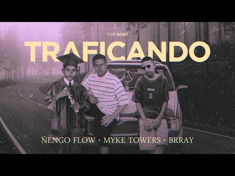 Ñengo Flow x Myke Towers x Brray – Traficando [Official Audio]