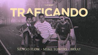 Ñengo Flow x Myke Towers x Brray - Traficando [Official Audio]