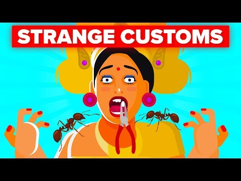 Strange Customs Around The World That Are Still Happening In 2019