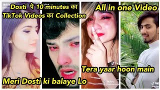 All in one : Mere baad kisko sataoge | Meri Dosti Ki Balaye Lo | New Latest TikTok Musically Videos
