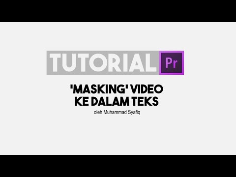 Masking Video Kedalam Teks - Tutorial Premiere Pro CS6
