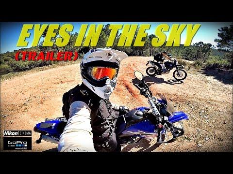 EYES IN THE SKY (Yamaha xt660r Adventure)