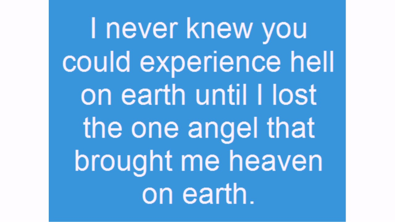 Quotes About Lost Loved Ones In Heaven Lost Love Quotes  Youtube