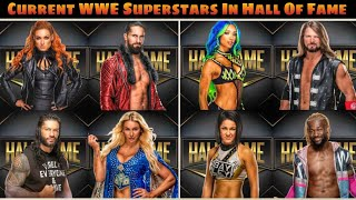 Current WWE Superstars who have earned WWE Hall Of Fame Spot