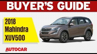 2018 Mahindra XUV500 | Which variant to buy | Autocar India