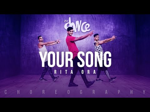 Your Song - Rita Ora | FitDance Life (Choreography) Dance Video