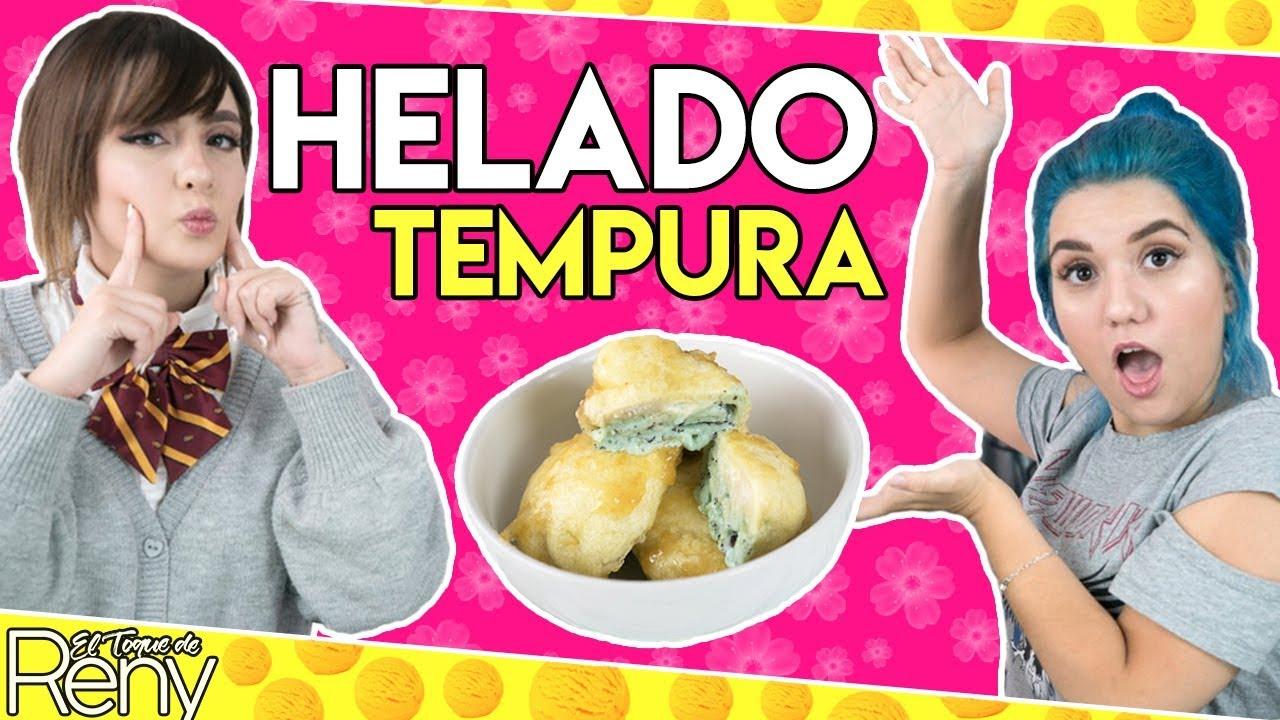 DELICIOSO TEMPURA HELADO FT. RAIZA REVELLES | EL TOQUE DE RENY