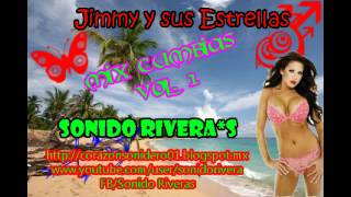 Jimmy y sus estrellas mix Vol.1- Cumbias con sabor