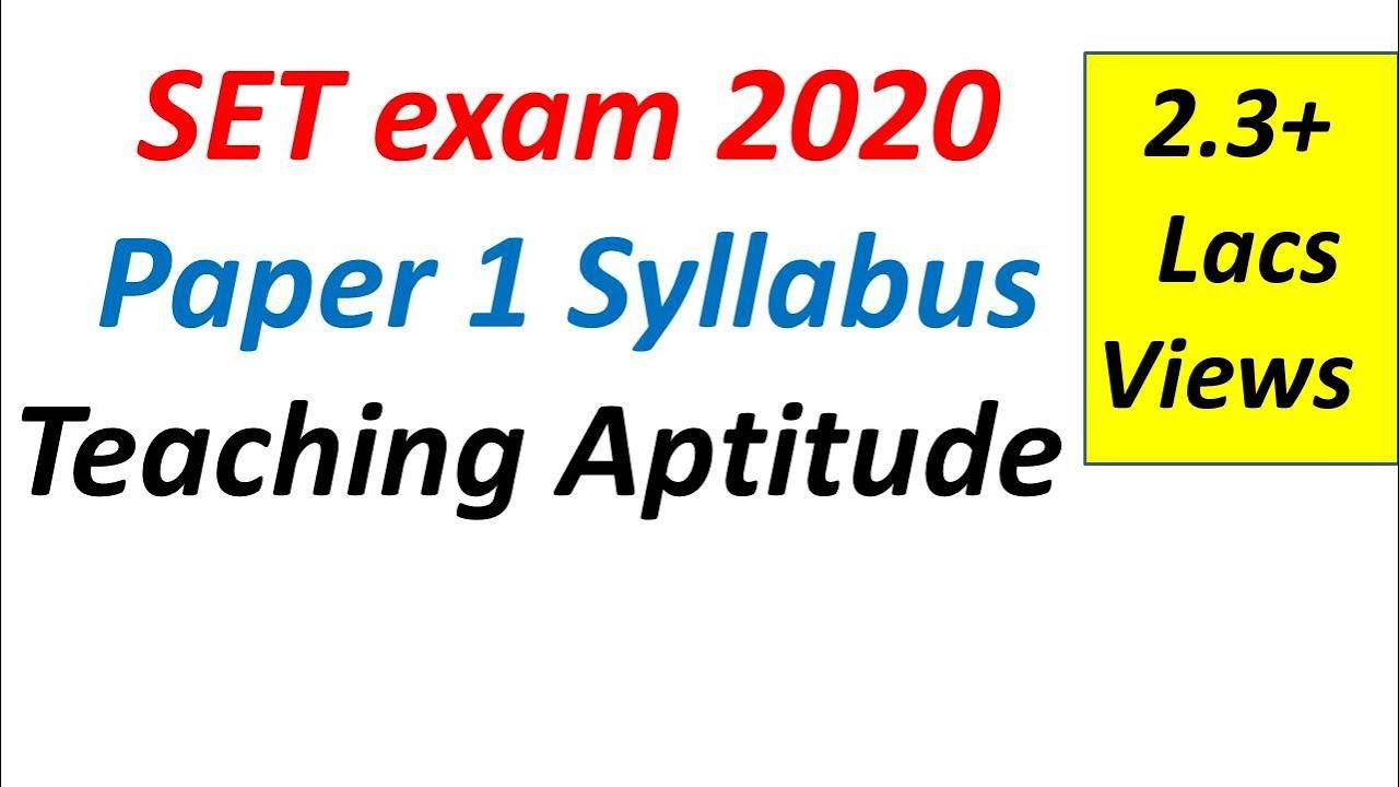 SET 2019 exam Syllabus for Paper I (Teaching Aptitude)