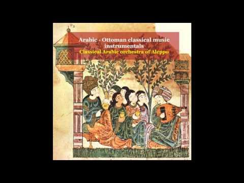 Classical Arabic Orchestra of Aleppo  Longa & Samai Shahnaz