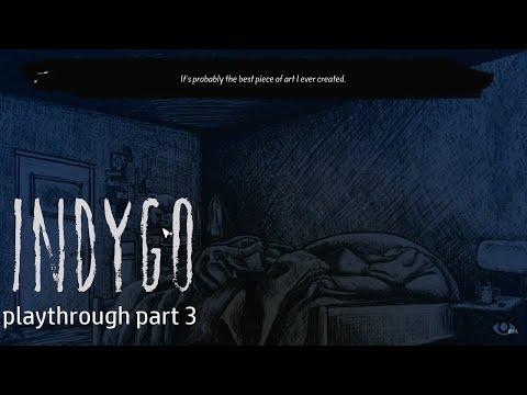 Indygo (Part 3)