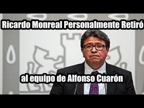 Ricardo Monreal Personalmente Retiró al Equipo de Alfonso Cuarón
