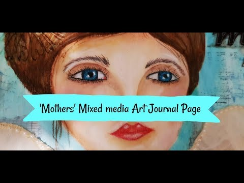 Mixed media art journal page - Mothers