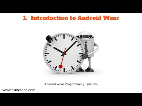Introduction to Android Wear