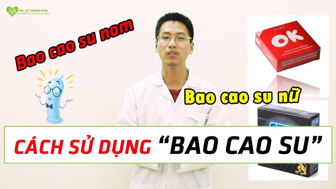 Cách sử dụng BAO CAO SU nam và nữ – Hướng dẫn chi tiết