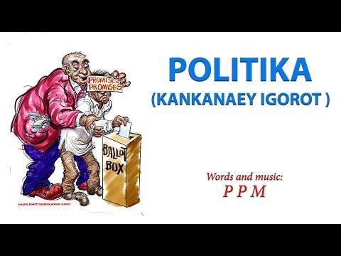 Politika (Kankanaey Igorot Song)