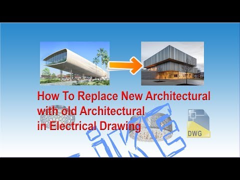 Old Architectural replaced with new Architectural in Electrical Drawing
