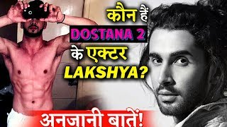 Here Are Lesser Known Facts About Lakshya Lalwani The Dostana 2 Actor