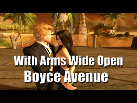 With Arms Wide Open - Boyce Avenue - Secondlife
