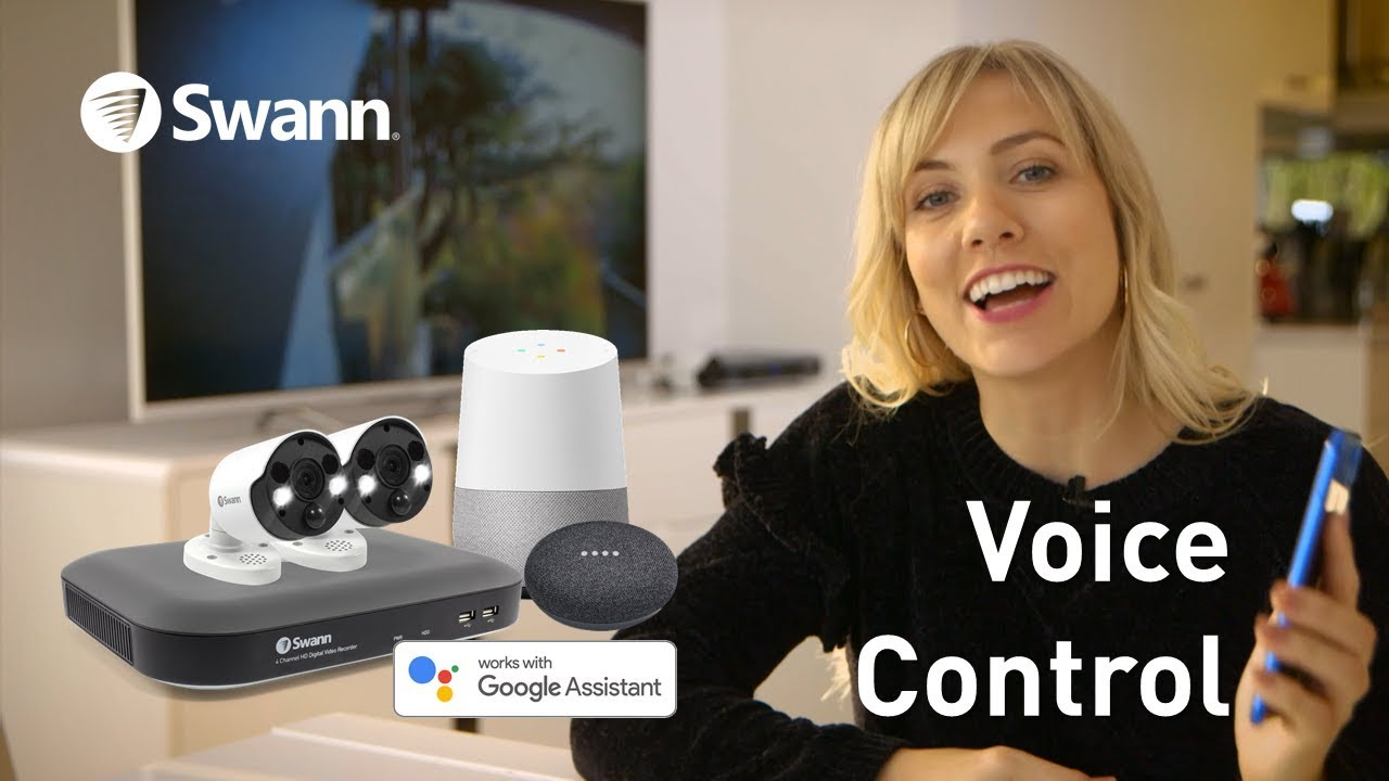 Speak to See with the Google Assistant and a Swann Security account