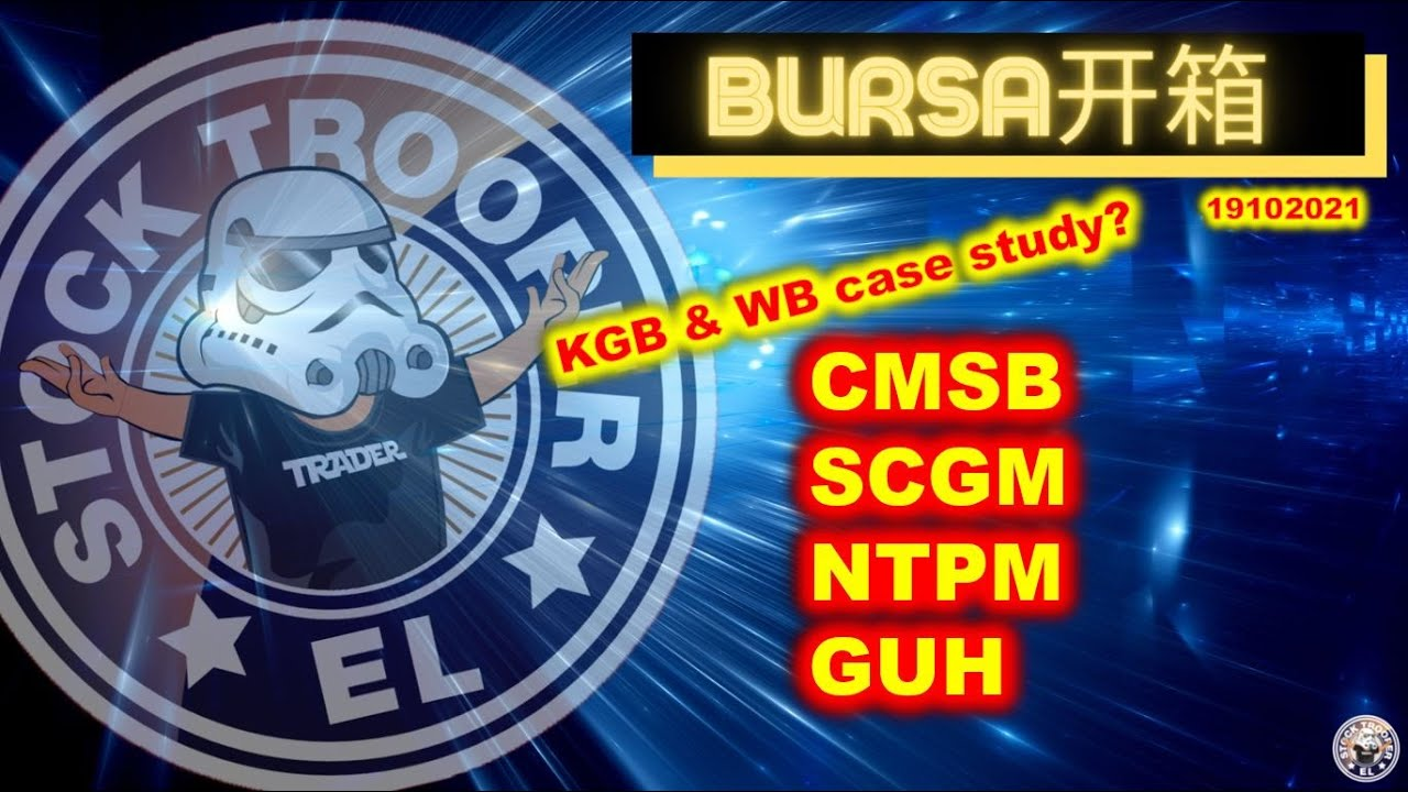 Download CMSB | SCGM | NTPM | GUH | Ep 497 | BURSA MARKET 第四百九十七集Market 开箱