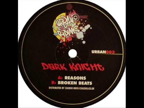 Dark Knight - Broken Beats