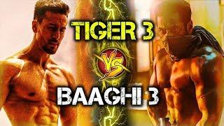 Tiger 3 का होगा Baaghi 3 से सामना | Salman Khan Vs Tiger Shroff | War Of Biggest Action Star