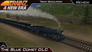 The Blue Comet DLC Review | Trainz: A New Era