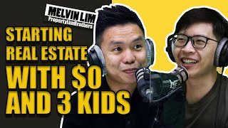 With 3 Kids and $0 in His Bank, He Started PropertyLimBrothers | MELVIN LIM