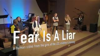 Fear is a Liar - Human Video / Drama by LCC Girls Ministry