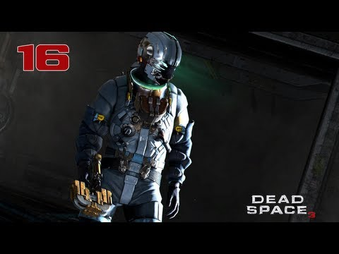 Прохождение Dead Space 3 - Часть 16 — Буровая платформа | «Тау Волантис»