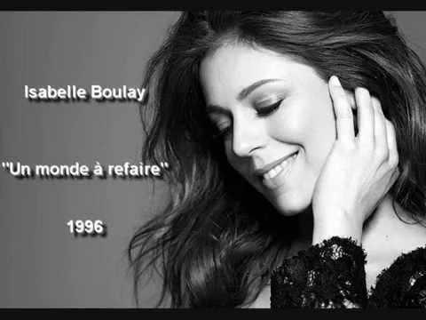 Isabelle Boulay - Un monde à refaire (1996)