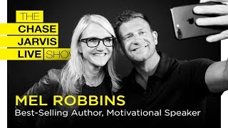 Mel Robbins: 5 Seconds To Change Your Life | Chase Jarvis LIVE