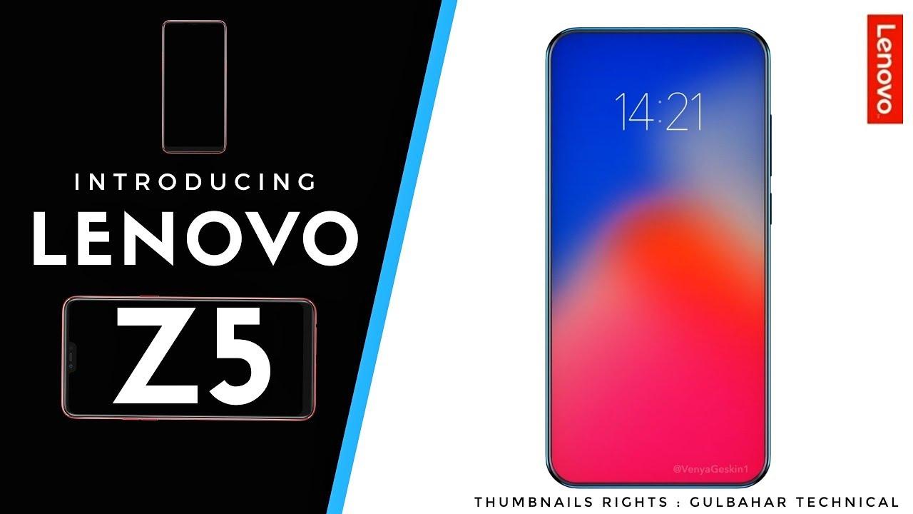 dba9eebe4f2 Lenovo Z5 Official Video - First Look