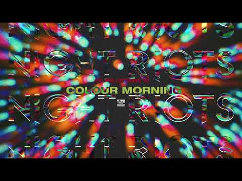 NIGHT RIOTS - Colour Morning