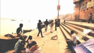 Hol Baumann - Benares (Varanasi Edit)