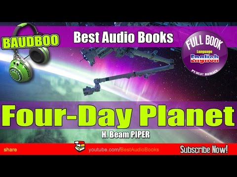Four-Day Planet - H. Beam PIPER  - [ Best AudioBooks - Public Domain ]
