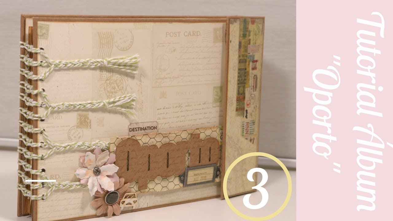 Album oporto desplegables y perforar parte3 - Como hacer un album scrapbook ...