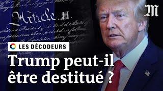 Donald Trump peut-il être destitué ?