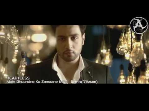 Main Dhoondne Ko Zamane - Remix