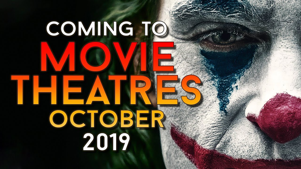 Download New Movie Releases October 2019 - (Trailers & Info)